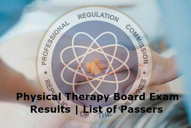 Physical Therapy Board Exam Results February 2019 | TOPNOTCHER PH